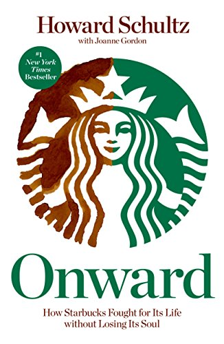 Onward: How Starbucks Fought for Its Life without Losing Its Soul de Brand: Rodale Books
