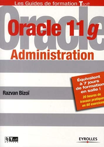 Oracle 11g Administration de Eyrolles
