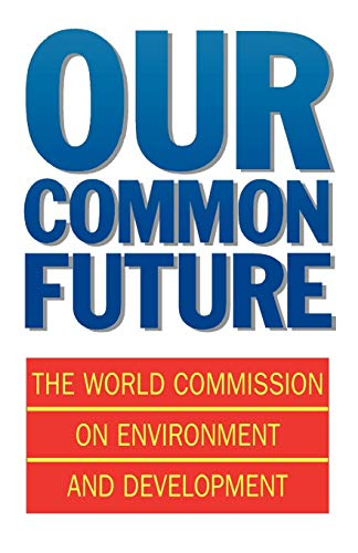 Our Common Future de Brand: Oxford University Press USA
