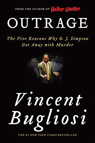 Outrage: The Five Reasons Why O. J. Simpson Got Away With Murder de W. W. Norton & Company