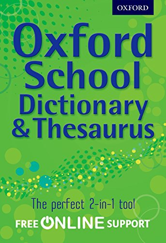 Oxford School Dictionary & Thesaurus de OUP Oxford