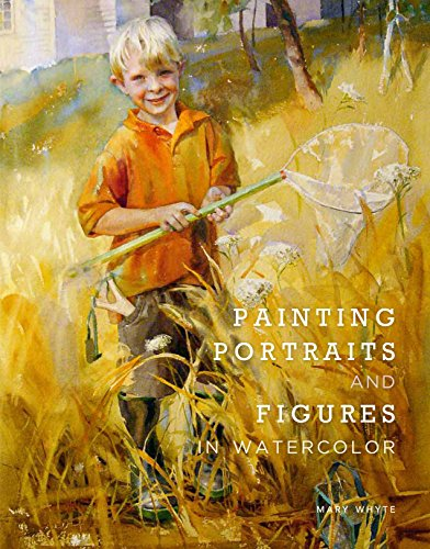 Painting Portraits and Figures in Watercolor de Books/DVDs