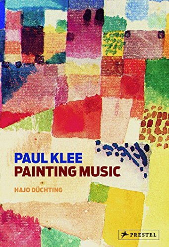 Paul Klee: Painting Music de Prestel
