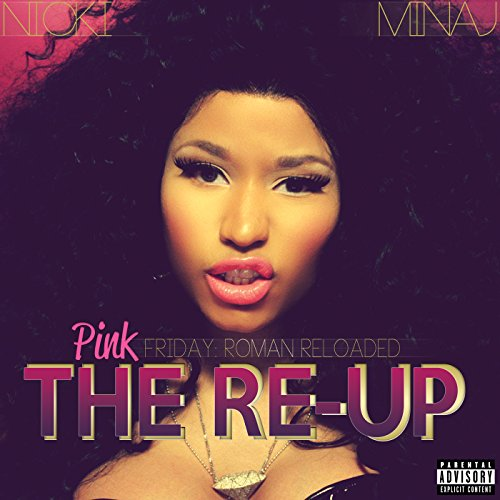 Pink Friday: Roman Reloaded The Re-Up de Cash Money Records