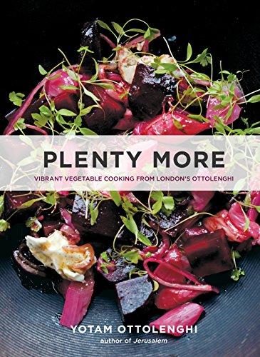 Plenty More: Vibrant Vegetable Cooking from London's Ottolenghi de Ten Speed Press