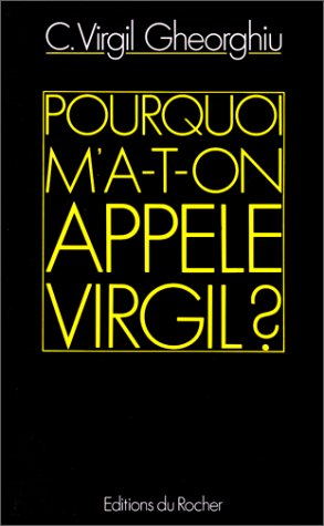 Pourquoi m'a-t-on appelé Virgil ? de Editions du Rocher