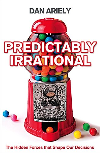 Predictably Irrational: The Hidden Forces That Shape Our Decisions de HarperCollins Publishers Ltd