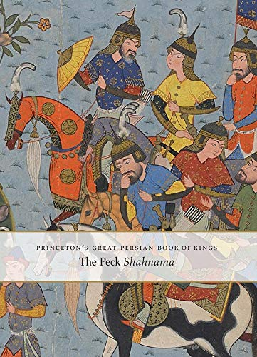 Princeton`s Great Persian Book of Kings - Myths, Legends, and History de Yale University Press