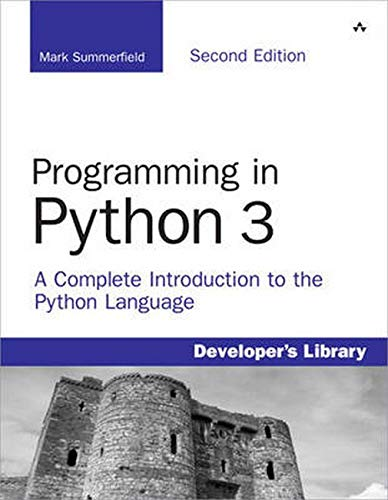 Programming in Python 3: A Complete Introduction to the Python Language de Brand: AddisonWesley Professional