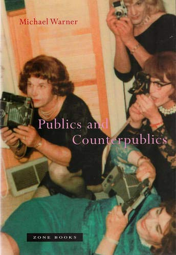 Publics and Counterpublics- de MIT Press