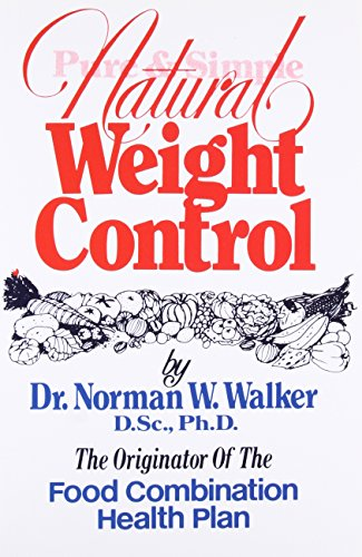 Pure and Simple Natural Weight Control de Norwalk Press,U.S.