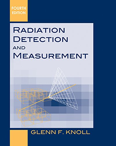 Radiation Detection and Measurement de John Wiley & Sons
