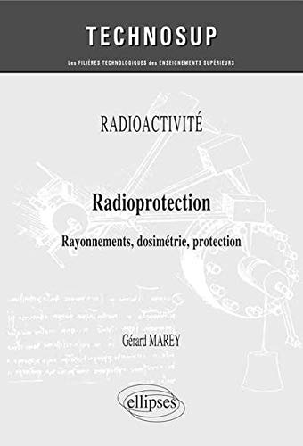 Radioprotection Rayonnements Dosimetrie Protection Niveau B de Ellipses Marketing