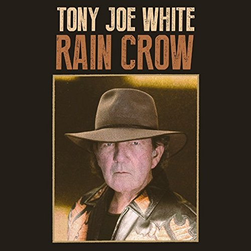 Rain Crow de White, Tony Joe