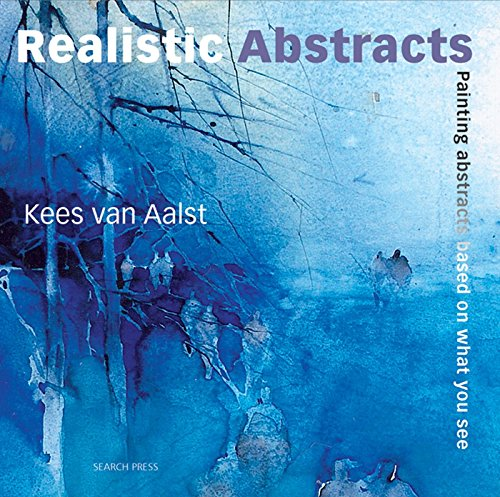 Realistic Abstracts: Painting abstracts based on what you see de Books/DVDs