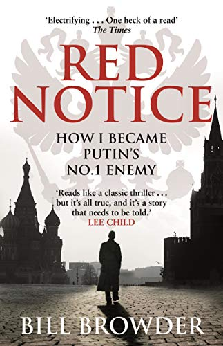 Red Notice: How I Became Putin's No. 1 Enemy de Corgi