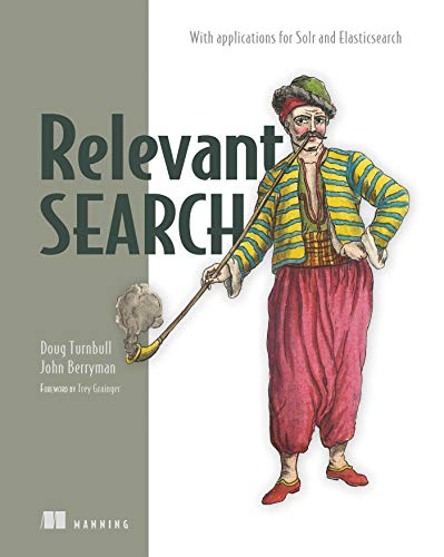 Relevant Search de Manning Publications