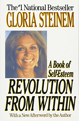Revolution from Within: A Book of Self-Esteem de Little, Brown and Company