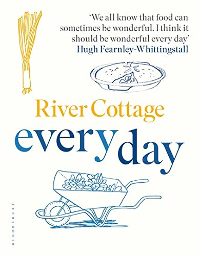 River Cottage Every Day de Bloomsbury Publishing PLC