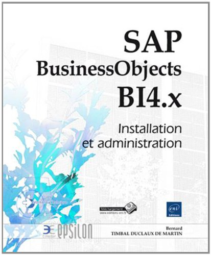 SAP BusinessObjects BI 4.x - Installation et administration de Eni