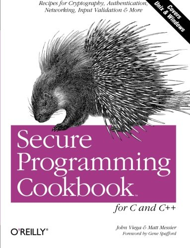 Secure Programming Cookbook for C and C++ (en anglais) de O'Reilly