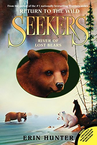 Seekers: Return to the Wild #3: River of Lost Bears de HarperCollins