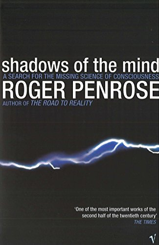 Shadows Of The Mind: A Search for the Missing Science of Consciousness de Vintage