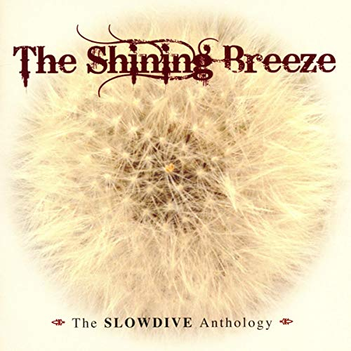 Shinning Breeze-Slowdive Antho [Import allemand] de CHERRY RED