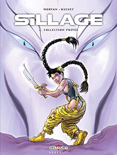Sillage, Tome 2 : Collection Privée de Delcourt