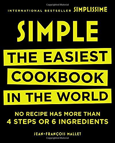 Simple: The Easiest Cookbook in the World de Black Dog & Leventhal