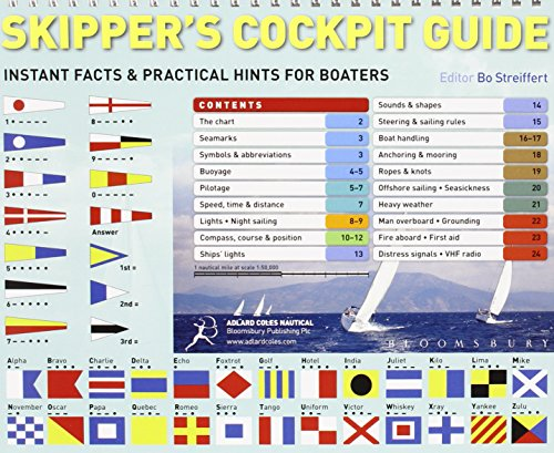 Skipper's Cockpit Guide: Instant Facts and Practical Hints for Boaters de Adlard Coles Nautical