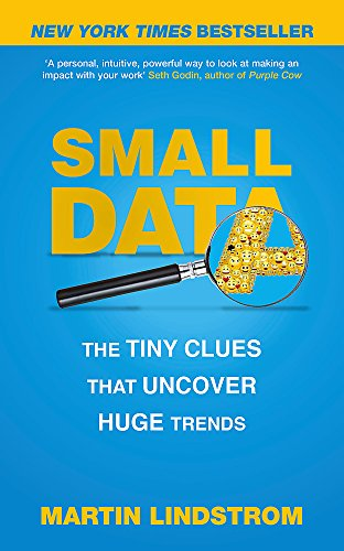 Small Data: The Tiny Clues That Uncover Huge Trends: New York Times Bestseller de John Murray Learning