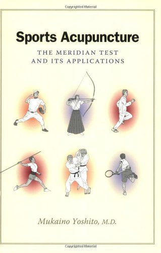 Sports Acupuncture: The Meridian Test and Its Applications de Eastland Press