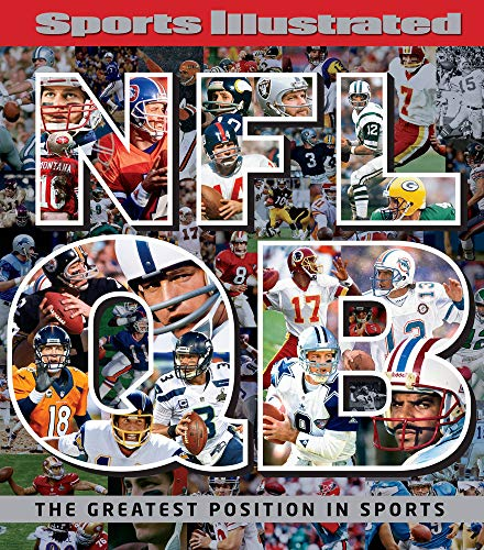 Sports Illustrated NFL Quarterback [QB]: The Greatest Position in Sports de Sports Illustrated