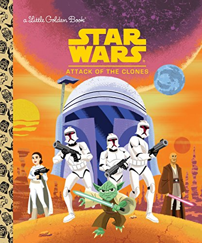 Star Wars: Attack of the Clones (Star Wars) de Golden Books