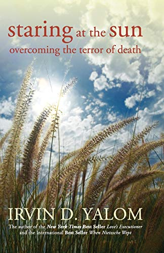 Staring at the Sun: Overcoming the Terror of Death de Brand: JosseyBass