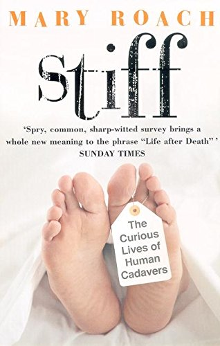 Stiff: The Curious Lives of Human Cadavers de Penguin