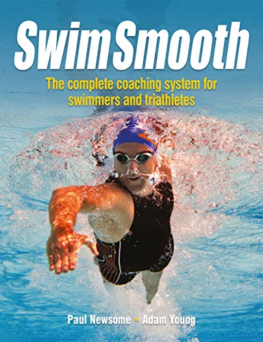 Swim Smooth - The Complete Coaching System for Swimmers and Triathletes de Fernhurst Books Ltd.
