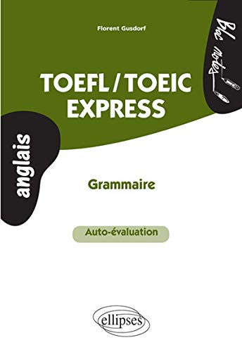 TOEFL/TOEIC Express Grammaire Auto-Évaluation de Ellipses Marketing
