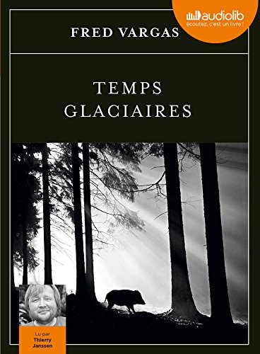 Temps glaciaires: Livre audio 2 CD MP3 de Audiolib