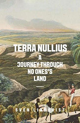 Terra Nullius: A Journey Through No One's Land de Granta Books