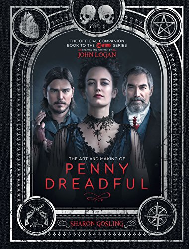 The Art and Making of Penny Dreadful de Titan Books