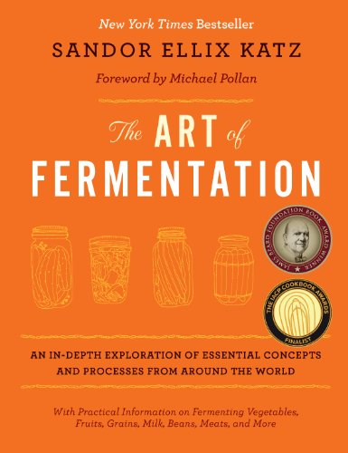 The Art of Fermentation: An In-Depth Exploration of Essential Concepts and Processes from Around the World de Chelsea Green Publishing Co
