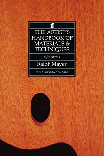 The Artist's Handbook of Materials and Techniques de Faber & Faber