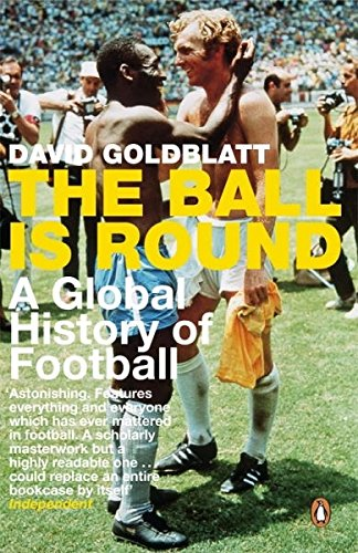 The Ball is Round: A Global History of Football de Penguin