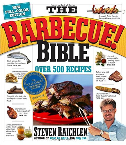 The Barbecue! Bible 10th Anniversary Edition de Workman Publishing