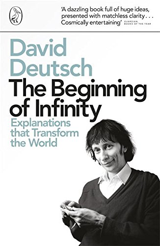 The Beginning of Infinity: Explanations that Transform The World de Penguin