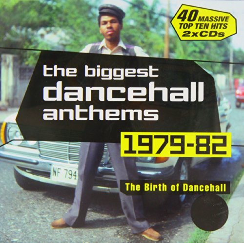 The Biggest Dancehall Anthems 1979-1982 : The Birth Of Dancehall [Import allemand] de Greensleeves