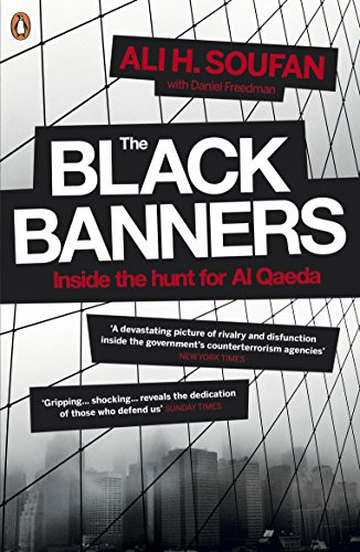 The Black Banners: Inside the Hunt for Al Qaeda de Penguin