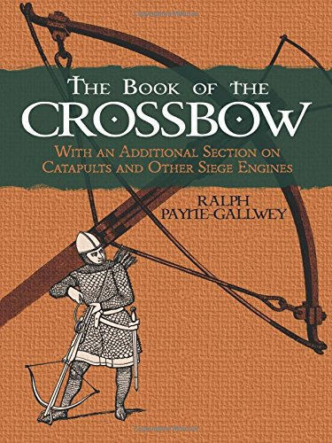 The Book of the Crossbow de Dover Publications Inc.